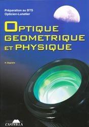Souvent acheté avec Paludisme Dossier non classé, le Optique géométrique et physique
