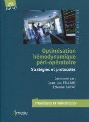 Dernières parutions sur Anesthésie - Réanimation, Optimisation hémodynamique péri-opératoire