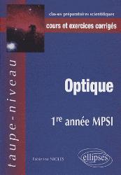 Dernières parutions dans Taupe-niveau, Optique 1e année MPSI