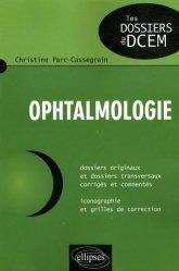 Dernières parutions dans Les dossiers du DCEM, Ophtalmologie
