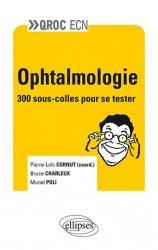 Souvent acheté avec Gériatrie - Vieillissement - Module 5, le Ophtalmologie