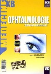 Souvent acheté avec ORL Stomatologie Ophtalmologie, le Ophtalmologie + Questions transversales