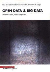 Dernières parutions dans Droit & science politique, Open Data & Big Data. Nouveaux défis pour la vie privée