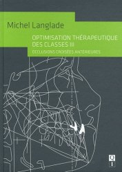 Dernières parutions sur Occlusodontie, Optimisation thérapeutique des classes III