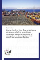 Dernières parutions sur Logistique, Optimisation des flux physiques dans une chaîne logistique