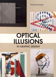 Dernières parutions sur Design - Mobilier, Optical Illusions in Graphic Design. Edition français-anglais-espagnol