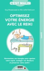 Dernières parutions dans C'est malin, Optimisez votre énergie avec le reiki