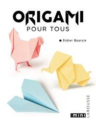 Dernières parutions dans Les mini Larousse, Origami pour tous