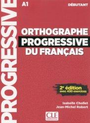 Dernières parutions dans Progressive du français, Orthographe progressive du français débutant
