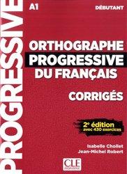 Dernières parutions sur Français Langue Étrangère (FLE), Orthographe progressive du français débutant