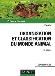 Souvent acheté avec Dictionnaire étymologique de zoologie Comprendre facilement tous les noms scientifiques, le Organisation et classification du monde animal