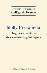 Dernières parutions sur Génétique, Origines évolutives des variations génétiques