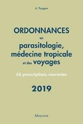 Souvent acheté avec Ordonnances en dermatologie, le Ordonnances en parasitologie et médecine tropicale et des voyages 2019