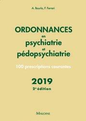 Souvent acheté avec Ordonnances en dermatologie, le Ordonnances en psychiatrie et pédopsychiatrie 2019