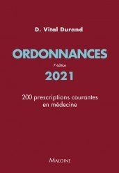 Dernières parutions sur Spécialités médicales, Ordonnances 2021, 7e ed.