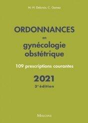 Dernières parutions sur Spécialités médicales, Ordonnances en Gynécologie obstétrique 2021, 3e ed.