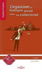 Dernières parutions sur Collectivités locales, Organiser le dialogue social dans sa collectivité