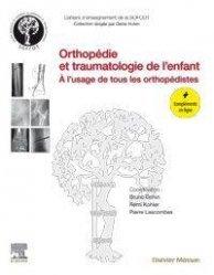 Dernières parutions sur Orthopédie - Traumatologie, Orthopédie et traumatologie de l'enfant