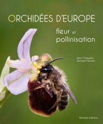 Souvent acheté avec La représentation graphique en aménagement paysager, le Orchidées d'Europe - Fleur et pollinisation