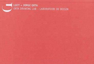 Dernières parutions sur Dessin, Orta Drawing Lab - Laboratoire de dessin. Lucy + Jorge Orta, Edition bilingue français-anglais