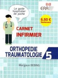 Dernières parutions dans carnet infirmier, Orthopédie Traumatologie