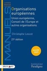 Dernières parutions sur Droit communautaire, Organisations européennes. Union européenne, Conseil de l'Europe et autres organisations, Edition 2020