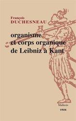 Dernières parutions dans Mathesis, Organisme et corps organique de Leibniz à Kant