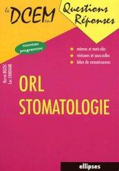 Souvent acheté avec Réflexes et mots-clés pour les ECN, le ORL - Stomatologie