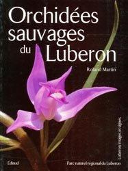 Souvent acheté avec Atlas des sauterelles, grillons et criquets de Franche-Comté, le Orchidées sauvages du Luberon