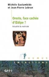 Dernières parutions dans Humus, Oreste, face cachée d'Oedipe. Actualité du matricide