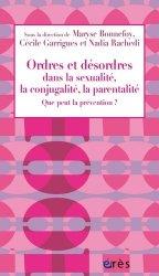 Dernières parutions dans 1001 et +, Ordres et désordres dans la sexualité, la conjugalité, la parentalité