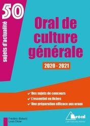 Dernières parutions sur Culture générale, Oral de culture générale. 50 sujets d'actualité, Edition 2020-2021