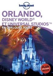Dernières parutions sur Guides USA Floride, Orlando et Walt Disney World Resort en quelques jours. Avec 1 Plan détachable