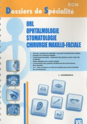 Dernières parutions dans Dossiers de Spécialité, ORL - Ophtalmologie - Stomatologie - Chirurgie maxillo-faciale