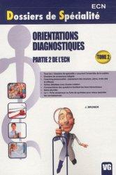 Dernières parutions dans Dossiers de Spécialité, Orientations Diagnostiques Partie 2 de l'ECN