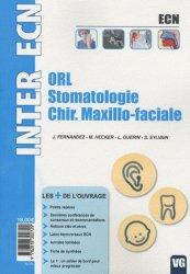 Souvent acheté avec Pack iconographie ECN 2012 - Cas en imagerie - Guide de radiologie pour l'étudiant, le ORL - Stomatologie - Chir.Maxillo-faciale