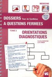 Souvent acheté avec Conférences de consensus et recommandations 2009-2010, le Orientations - Diagnostiques Tome 2