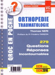 Souvent acheté avec Urgences, réanimation, traumatologie, orthopédie, le Orthopédie