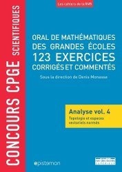 Dernières parutions sur Maths pour la prépa, Oral de mathématiques de grandes écoles, 123 exercices corrigés
