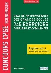 Dernières parutions sur Algèbre, Oral de mathématiques de grandes écoles 245 exercices corrigés