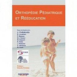 Dernières parutions sur Pathologies motrices, Orthopédie pédiatrique et rééducation