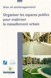 Souvent acheté avec Manuel de rechargement n° 6, le Organiser les espaces publics pour maitriser le ruissellement urbain
