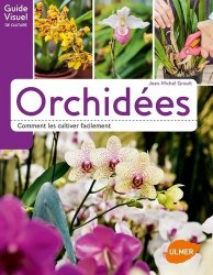 Dernières parutions dans Guide visuel de culture, Orchidées