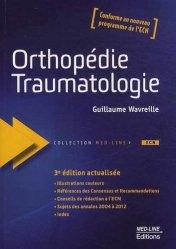Souvent acheté avec Guide pratique de traumatologie, le Orthopédie Traumatologie