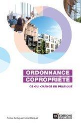 Dernières parutions sur Copropriété, Ordonnance Copropriété. Ce qui change en pratique. Ordonnance n° 2019-1101 du 30 octobre 2019 (JO, 31 oct.)