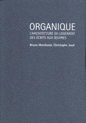 Dernières parutions sur Architecture - Urbanisme, Organique. Le champ du logement collectif, modèles et continuités