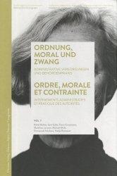 Dernières parutions sur Histoire du droit, Ordre, morale et contrainte