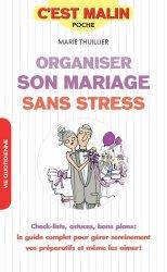 Dernières parutions sur Mariage, Organiser son mariage sans stress