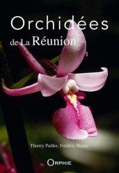 Dernières parutions sur Fleurs et plantes, Orchidées de la Réunion