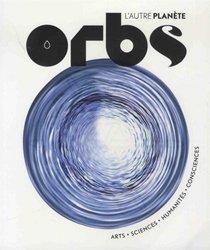 Dernières parutions sur Hydrologie - Océanologie, Orbs, l'autre planète